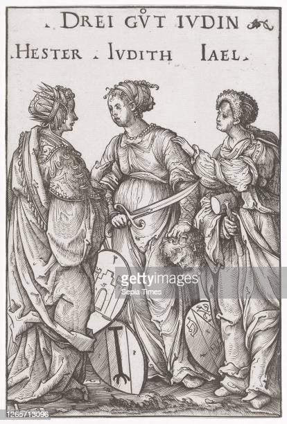 The three good Jewish women woodcut, sheet: 19.5 x 13 cm, O. M. Inscribed: THREE GVT IVDIN, HESTER IVDITH IAEL, u, ., l, ., monogrammed: .H.B, Hans...