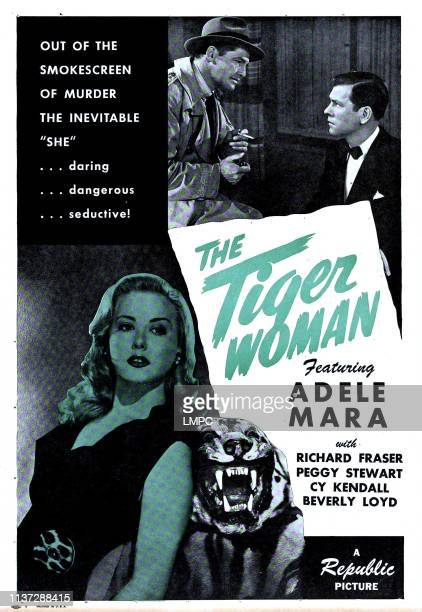 The Tiger Woman poster US poster Adele Mara top from left Kane Richmond Richard Fraser 1945