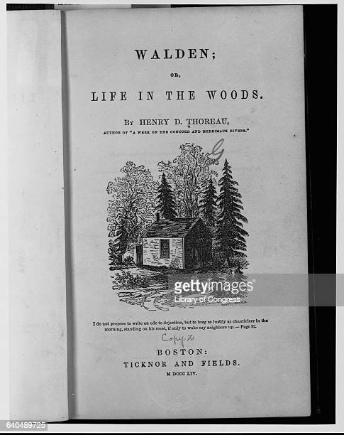 The title page from the first edition of Henry David Thoreau's Walden or Life in the Woods Thoreau wrote of his experiences and thoughts during a...