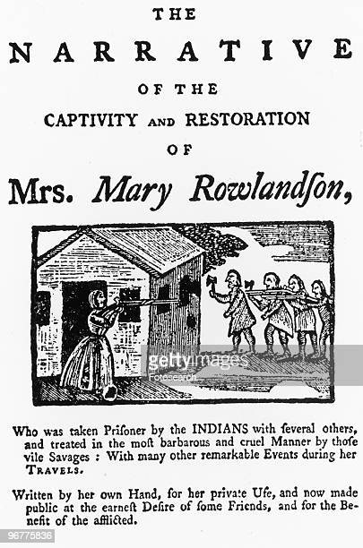 The Title Page of a Narrative of the Captivity and Restoration of Mrs Mary Rowlandson circa 1682