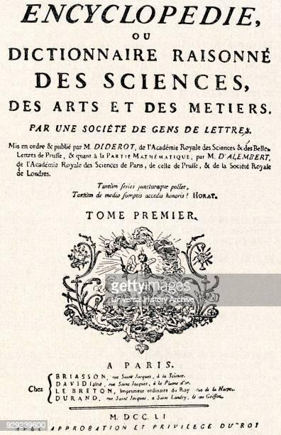 The title page of Denis Diderot's Encyclopédie ou dictionnaire raisonné des sciences des arts et des métiers Encyclopaedia or a Systematic Dictionary...