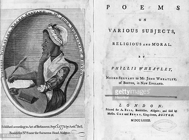 The title page of Phillis Wheatley's book Poems on Various Subjects Religious and Moral printed in London in 1773 On the opposite page is a portrait...