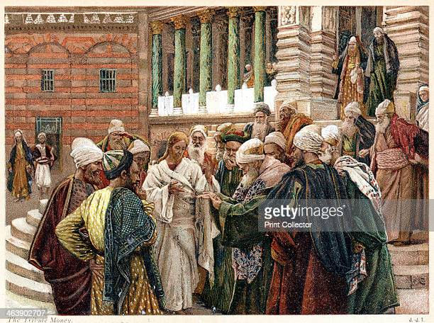 The tribute money c1890 In an attempt to entrap Jesus the Pharisees sent men to ask if it was right for Jews to pay taxes to the Romans He looked at...