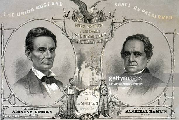 The Union must and shall be preserved For President Abraham Lincoln of Illinois For Vice President Hannibal Hamlin of Maine' Print shows a campaign...