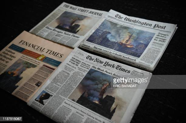 The US Newspapers editions of the New York Times, The Washington Post, The Wall Street Journal and the Financial Times display images of Notre-Dame...