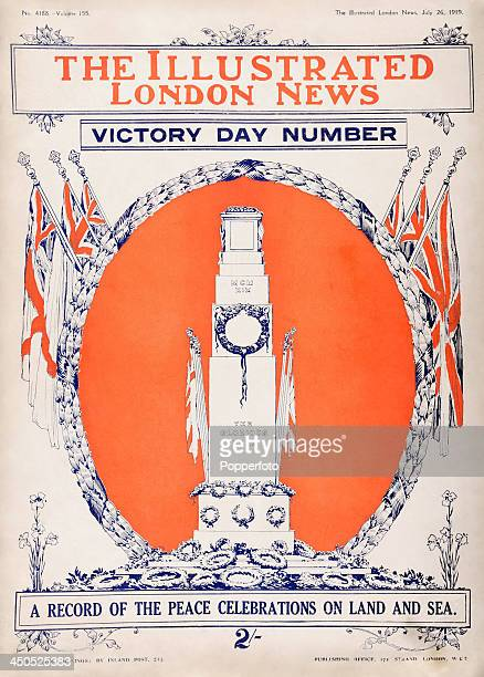 The Victory Day edition of The Illustrated London News for the Peace celebrations and featuring an illustration of the temporary Cenotaph in London...