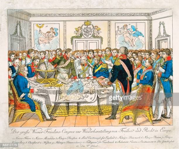 The Viennese Congress to reestablish freedom and legislation in Europe Colour Etching 1815 [Der groe Wiener FriedensCongres zur Wiederherstellung von...