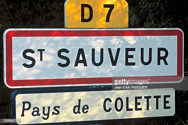 The village of Saint Sauveur where Colette was born in Burgundy France Road sign saying 'Country of Colette'
