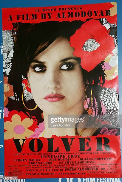 The Volver movie poster is displayed during the Volver press conference during the Toronto International Film Festival held at the Sutton Place Hotel...