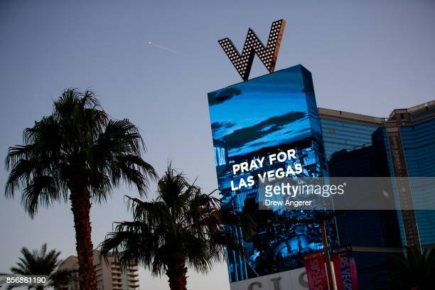 The W Las Vegas displays a message for the victims of Sunday night's mass shooting October 2 2017 in Las Vegas Nevada Late Sunday night a lone gunman...