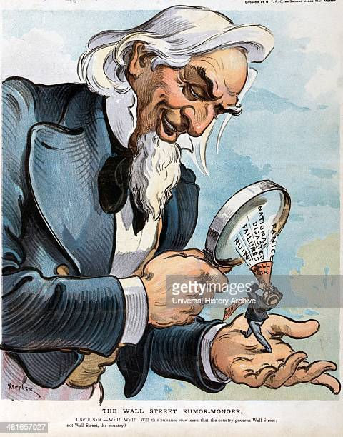 The Wall Street rumourmonger by Udo Keppler 18721956 artist Published 1903 Illustration shows Uncle Sam using a magnifying glass to see in his left...