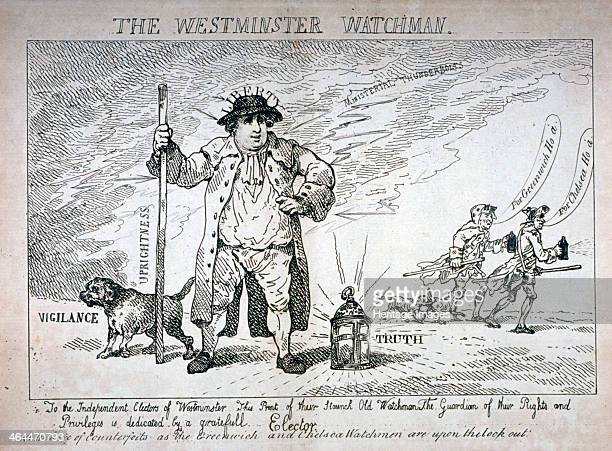'The Westminster Watchman' 1784 Charles James Fox as a watchman In the background two sham watchmen Lord Hood and Sir Cecil Wray his opponents in the...