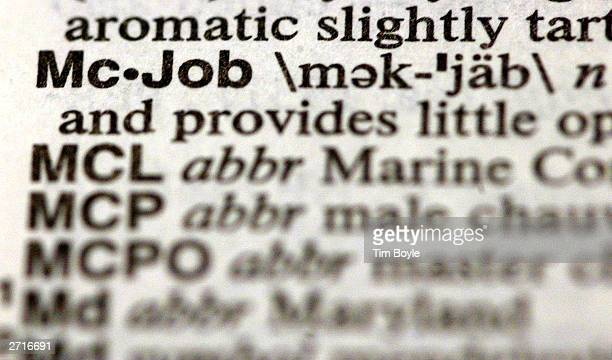The word McJob is seen in a MerriamWebster's Collegiate Dictionary in a bookstore November 10 2003 in Niles Illinois McDonald's said it is not happy...