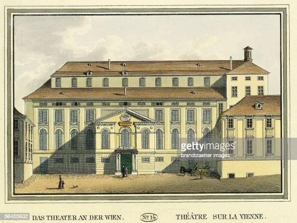 Theater an der Wien Coloured copper engraving [Das Theater an der Wien Kolorierter Kupferstich Blatt No 14 aus dem Ansichtenwerk Wiens vorzueglichste...