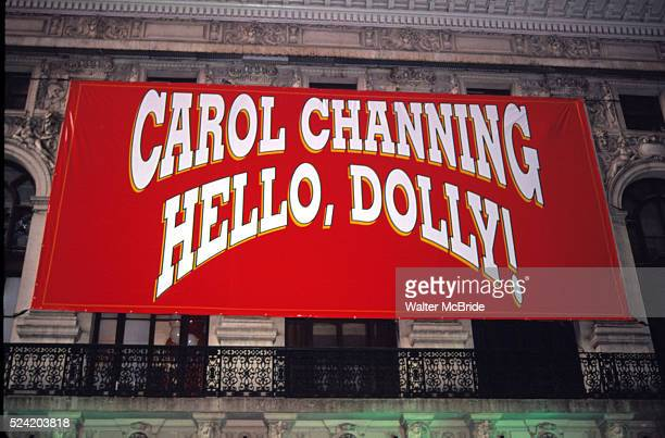 Theatre Marquee for Carol Channing starring in a revival of the JERRY HERMAN Musical 'HELLO, DOLLY!' at the Lunt Fontaine Theatre in New York City on