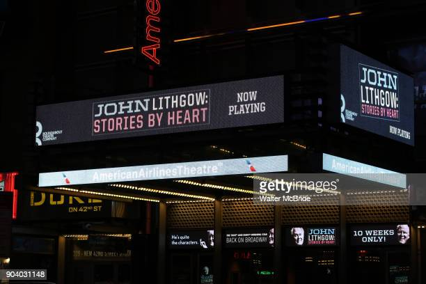 Theatre Marquee for the Broadway Opening Night Performance of 'John Lithgow Stories by Heart' at the American Airlines Theatre on January 11 2018 in...