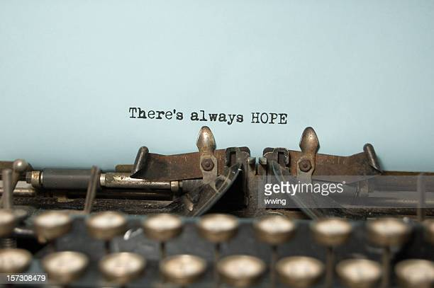 There's Always Hope on antique typewriter