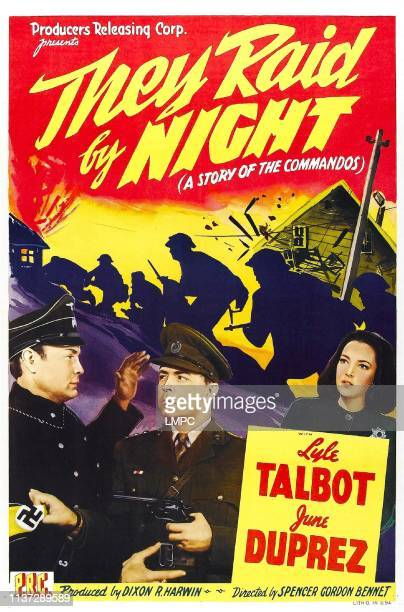 They Raid By Night poster US poster from left Victor Varconi Lyle Talbot June Duprez 1942