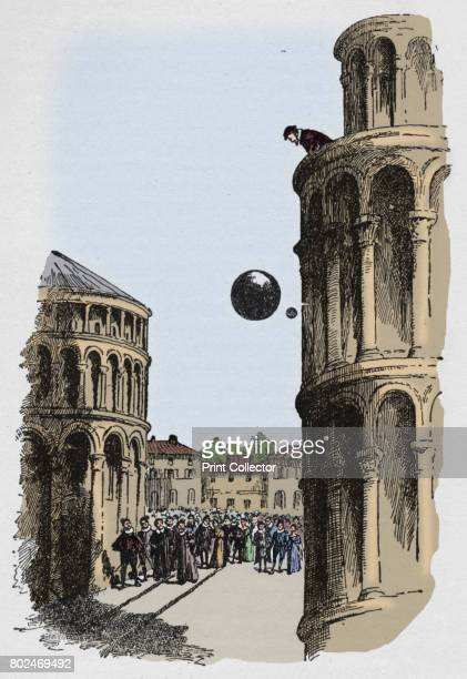 They were seen to fall evenly' c1918 In 1589 the Italian scientist Galileo Galilei dropped two balls of different masses from the Leaning Tower of...
