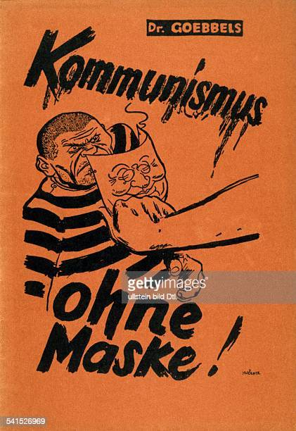 Third Reich Political Propaganda Joseph Goebbels *29101897 Politician Nazi Party Germany Front page of the anticommunist brochure 'Communism without...