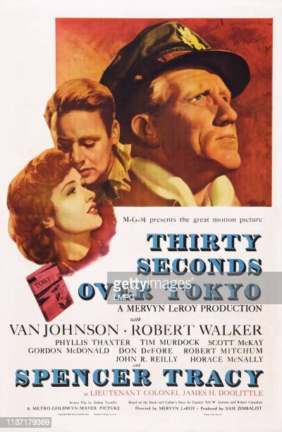 Thirty Seconds Over Tokyo poster US poster art from left Phyllis Thaxter Van Johnson Spencer Tracy 1944