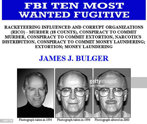 This FBI Ten Most Wanted Fugitive poster shows reputed Boston mobster James Whitey Bulger Bulger's brother William M Bulger the president of the...