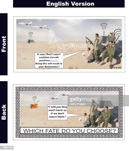 This handout image, showing one of seventeen types of informational leaflets dropped by U.S. And British aircraft over Iraqi troops and civilian...