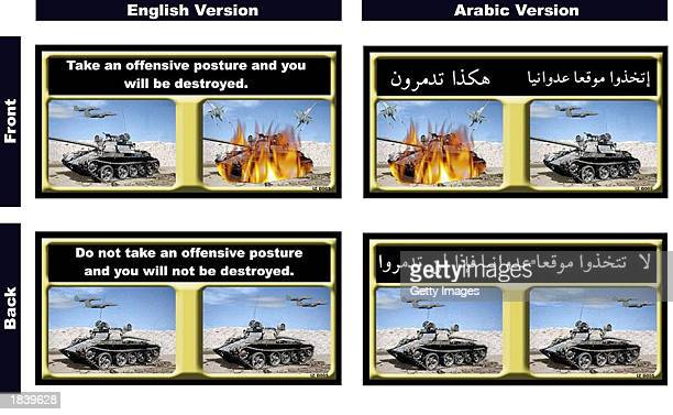 This handout image, showing one of three types of Coalition informational leaflets dropped over Iraq on March 9 was released to the public by the...