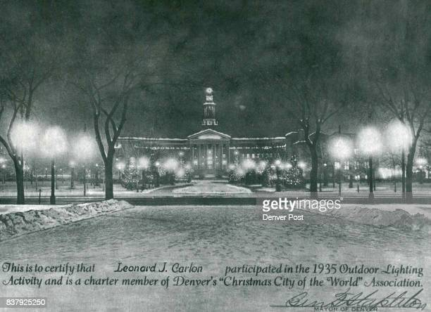 This is how first Christmas lights on Denver City Hall looked in 1935 Certificate was presented to Leonard J Carlon one of the original volunteers...