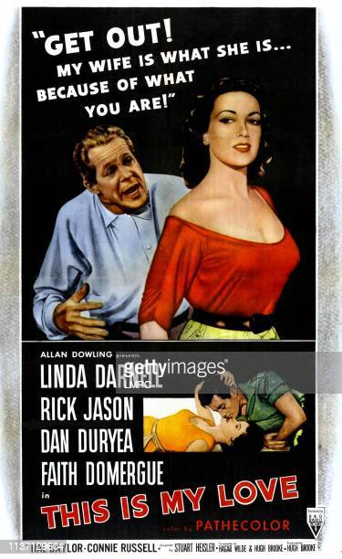 This Is My Love, poster, top, from left, Dan Duryea, Linda Darnell; bottom, from left, Faith Domergue, Rick Jason, 1954.