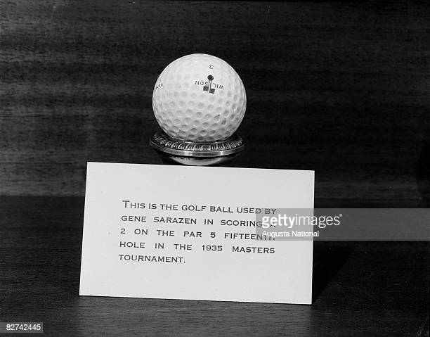 This is the golf ball used by Gene Sarazen when he scored a double eagle on the 15th hole during the 1935 Masters Tournament at Augusta National Golf...