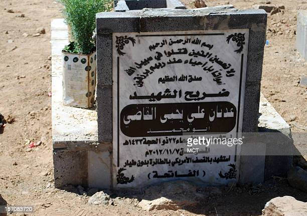 This is the gravestone of Adnan al Qadhi who was killed in a US drone strike in the village of Beit al Ahmar Yemen on November 7 2012 The grave stone...