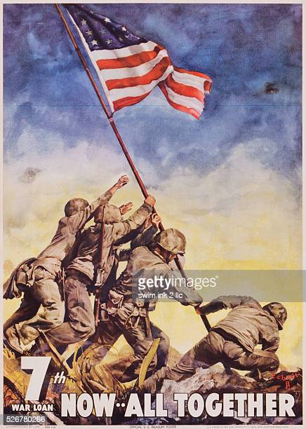 This poster is based on the famous photograph by Associated Press photographer Joe Rosenthal taken at Mount Surbachi Iwo Jima on February 23 1945