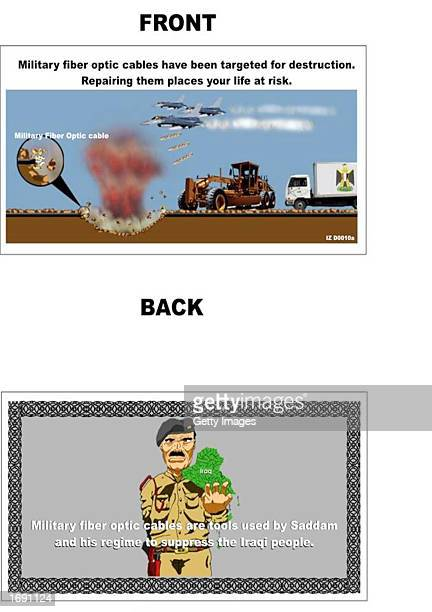 This undated photo shows an English version of one of six types of leaflets dropped over southern Iraq on December 14 2002 and released to news media...