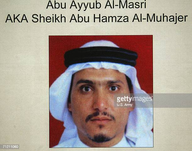 This undated picture released by the US Army on June 15 shows Abu Ayyub alMasri also known as Sheikh Abu Hamza alMohajer According to the US military...