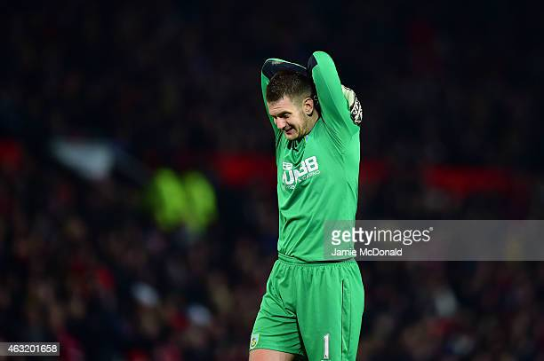 Thomas Heaton of Burnley reacts during the Barclays Premier League match between Manchester United and Burnley at Old Trafford on February 11 2015 in...