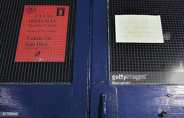 A tickets for sale sign is seen at Histon's ground The Bridge prior to the FA Cup match between Histon FC and Shrewsbury Town on November 12 2004 in...