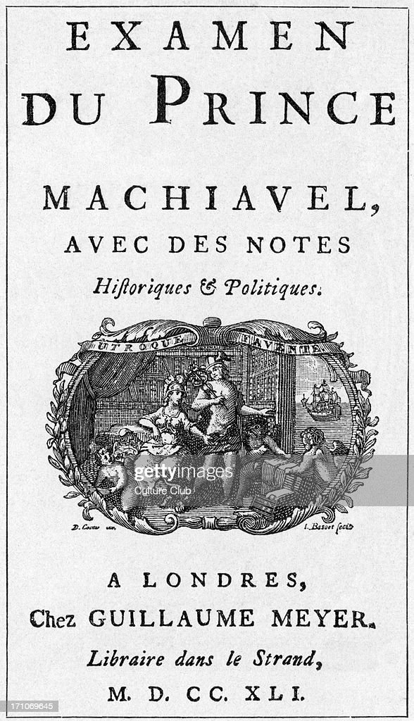 Title page of Frederick the Great 's political treatise 'Anti-Machiavel', London, 1741. : News Photo