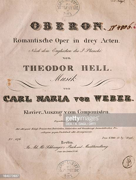 Title page of the score for Oberon romantic opera in three acts by Carl Maria von Weber Edition published in Berlin Vienna Gesellschaft Der...