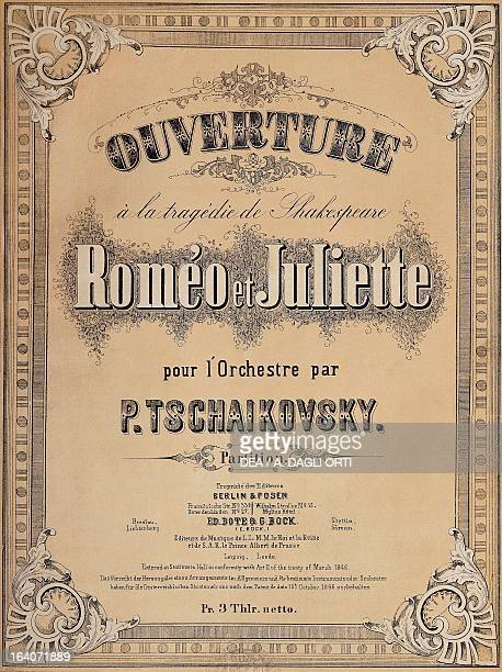 Title page of the score for the Romeo and Juliet overture by Peter Ilyich Tchaikovsky Bote and Bock edition Berlin Milan Biblioteca Del Conservatorio...