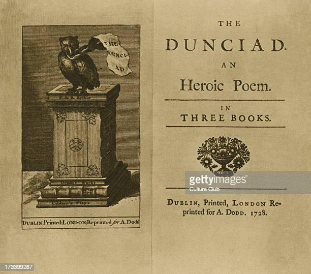 'The Dunciad' by Alexander Pope 'an heroic poem in three books' printed in London 1728 A first edition of Alexander Pope's satirical poem