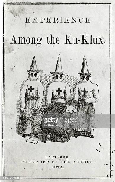 Titlepage describing cruelties of the Klu Klux Klan.