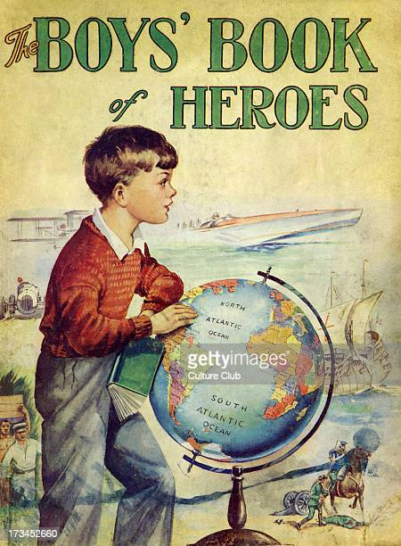 The Boys' Book of Heroes, printed in England by Arthur Groom and illustrated by F. Stocks May.