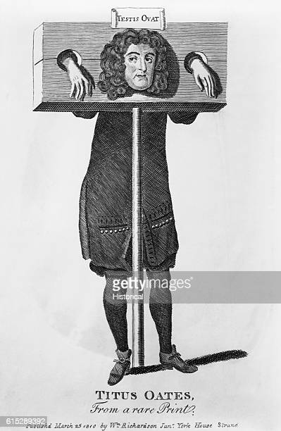 Titus Oates stands in a wooden stock with the words Testis ovatoverhead Oates acted with Israel Tonge in the Popish Plot in 1678 which purported that...
