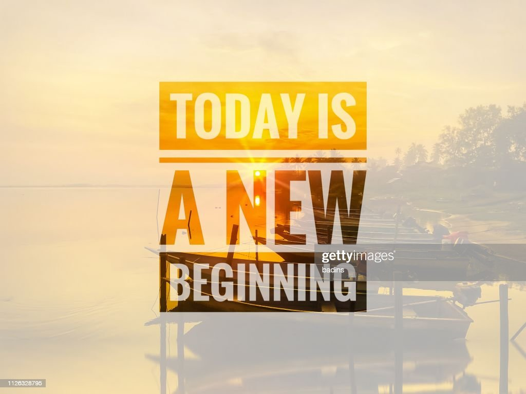 Today is a new beginning : Stock Photo