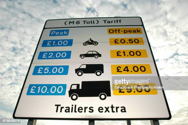 Toll fees on the new M6 motorway The M6 Toll opened in December 2003 Birmingham area England
