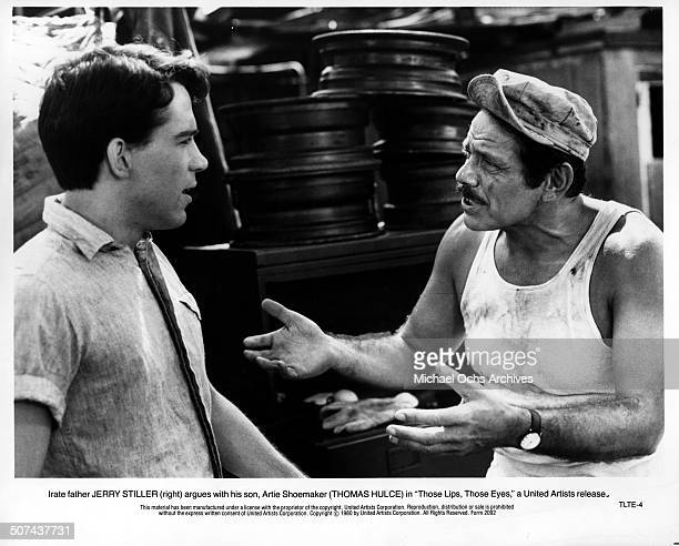 Tom Hulce listens to his father Jerry Stiller in a scene from the United Artist movie 'Those Lips Those Eyes' circa 1980