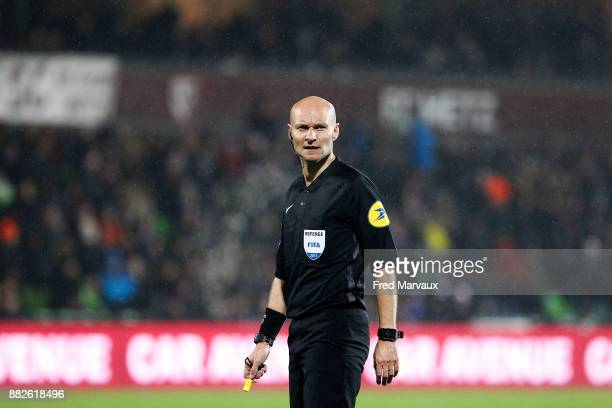 Tony Chapron referee during the Ligue 1 match between Metz and Olympique Marseille at Stade Saint Symphorien on November 29 2017 in Metz