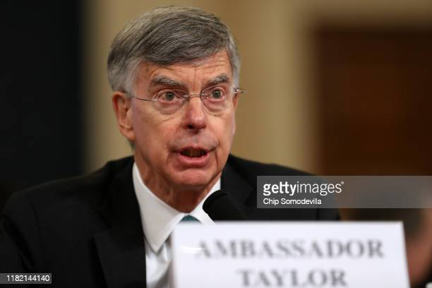 Top US diplomat in Ukraine William B Taylor Jr testifies before the House Intelligence Committee in the Longworth House Office Building on Capitol...