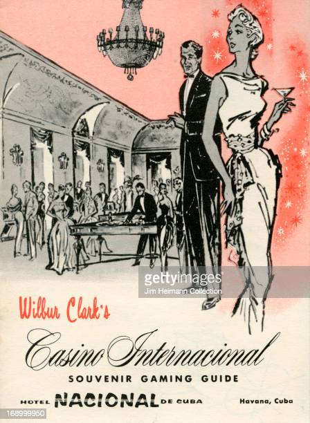 A tourism guide for Hotel Nacional de Cuba in Havana by Wilbur Clark reads 'Wilbur Clark's Casino Internacional Souvenir Gaming Guide Hotel Nacional...